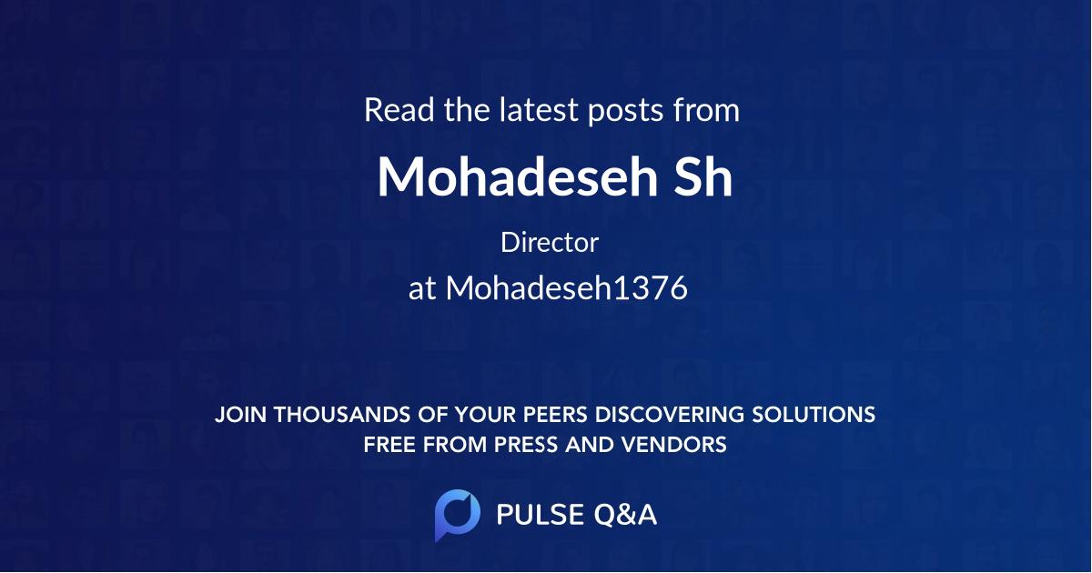 Mohadeseh Sh