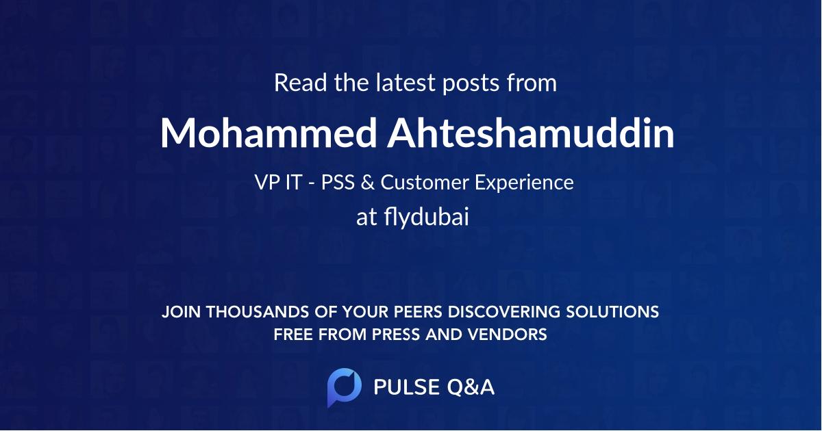 Mohammed Ahteshamuddin