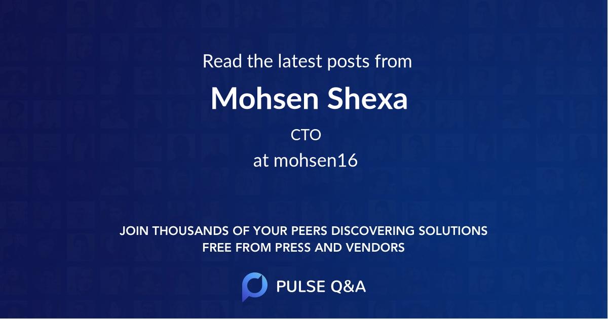 Mohsen Shexa