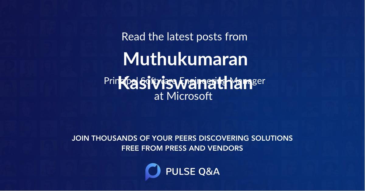 Muthukumaran Kasiviswanathan