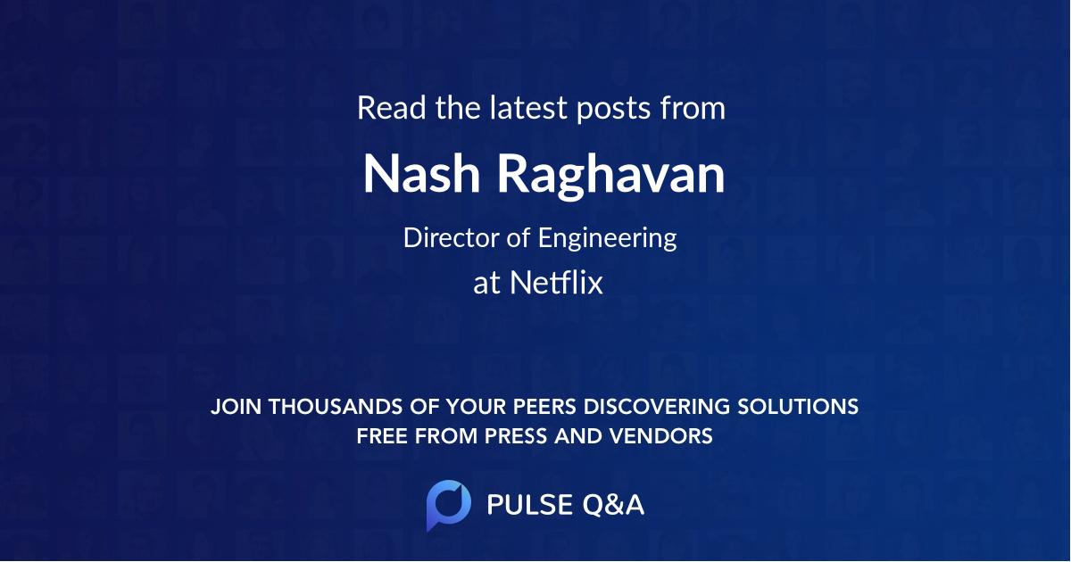 Nash Raghavan