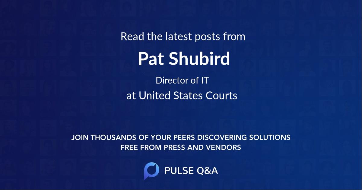 Pat Shubird