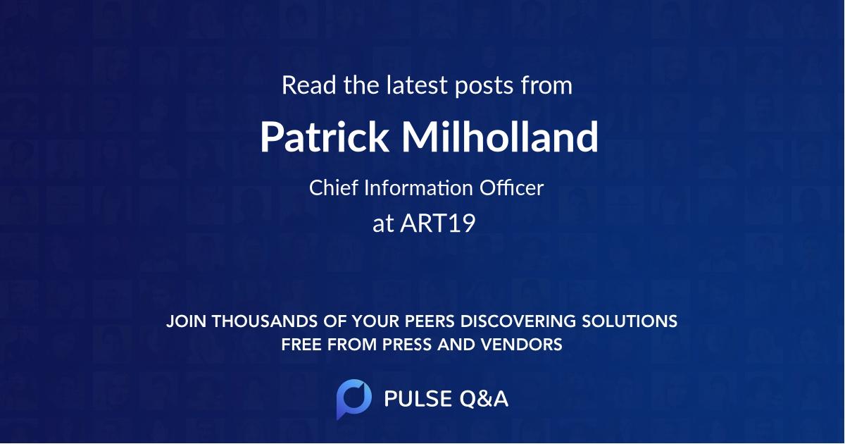 Patrick Milholland