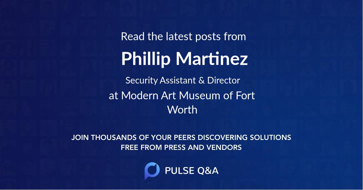 Phillip Martinez