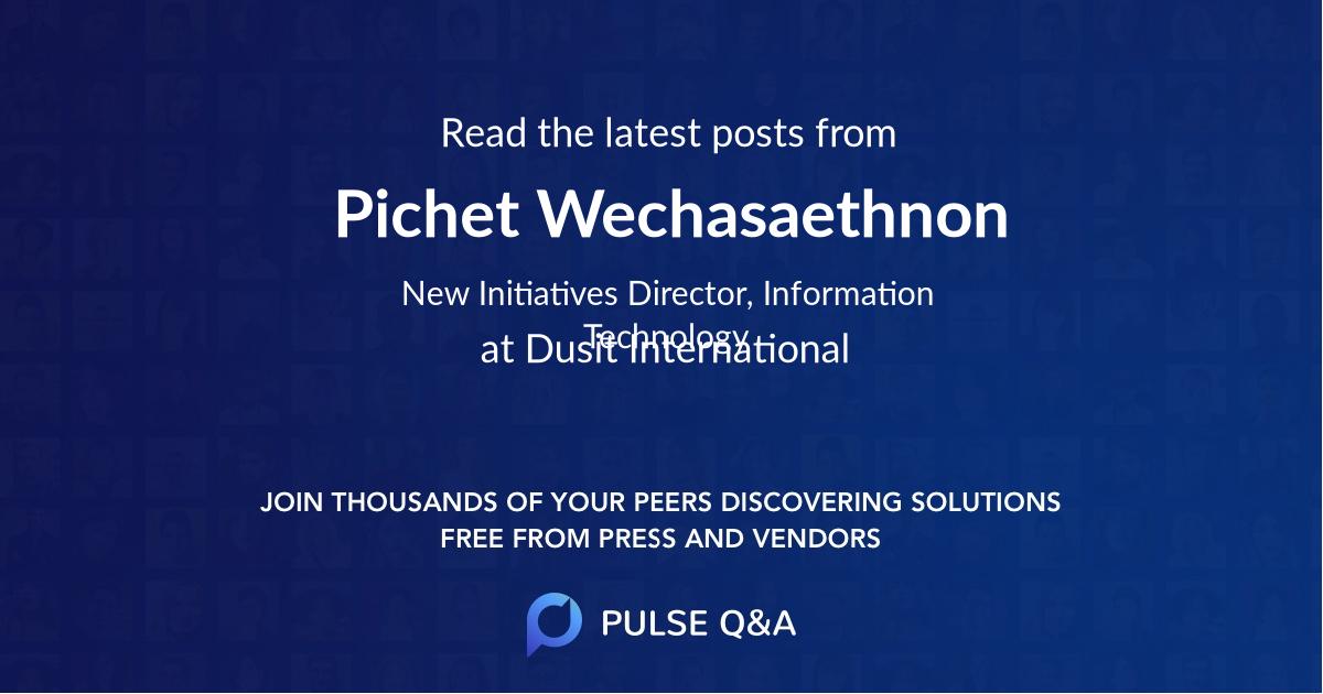 Pichet Wechasaethnon