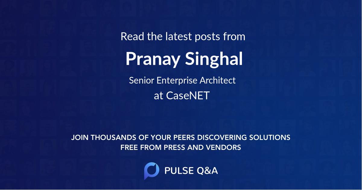 Pranay Singhal