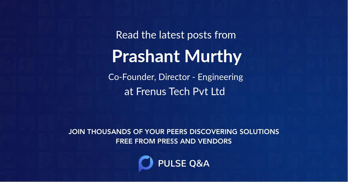 Prashant Murthy