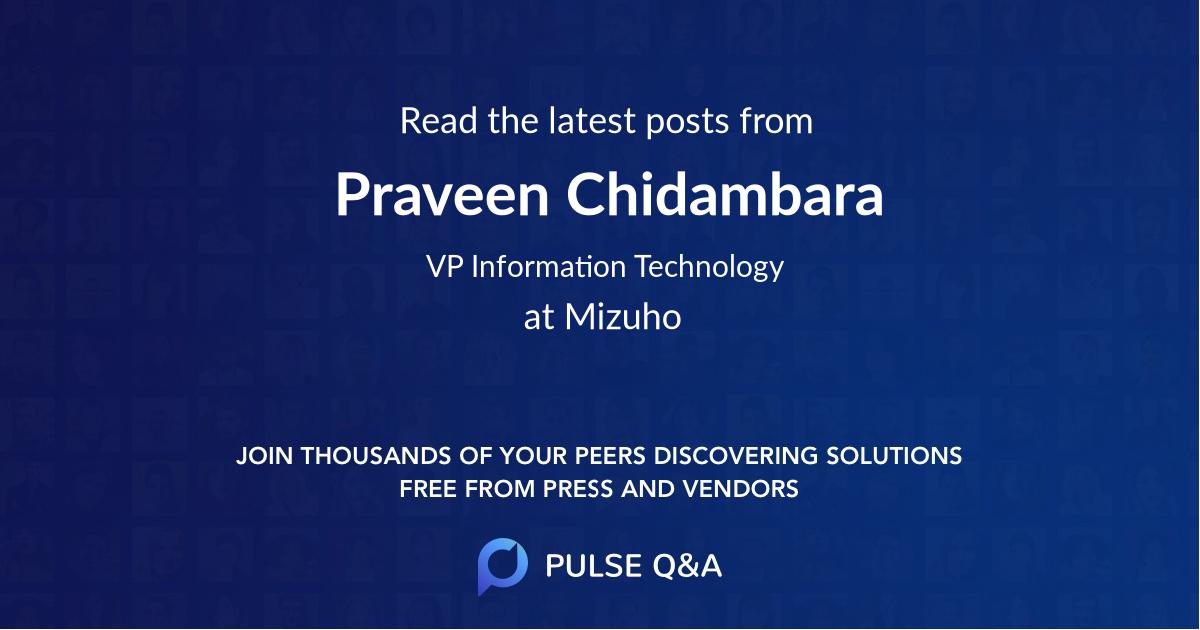 Praveen Chidambara