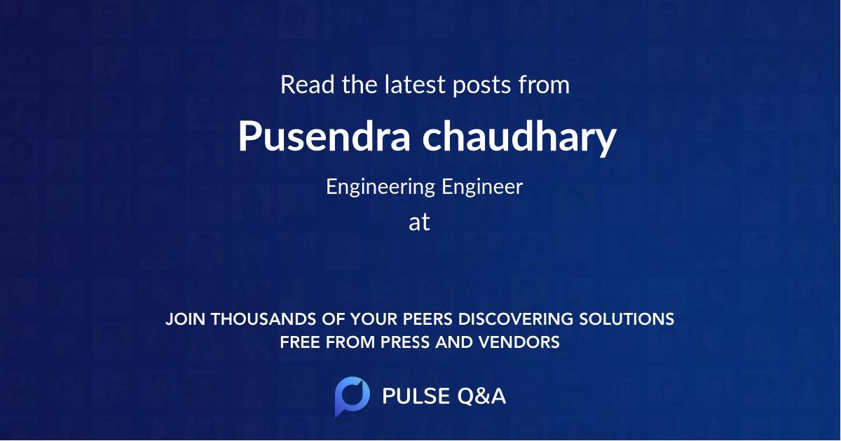 Pusendra chaudhary