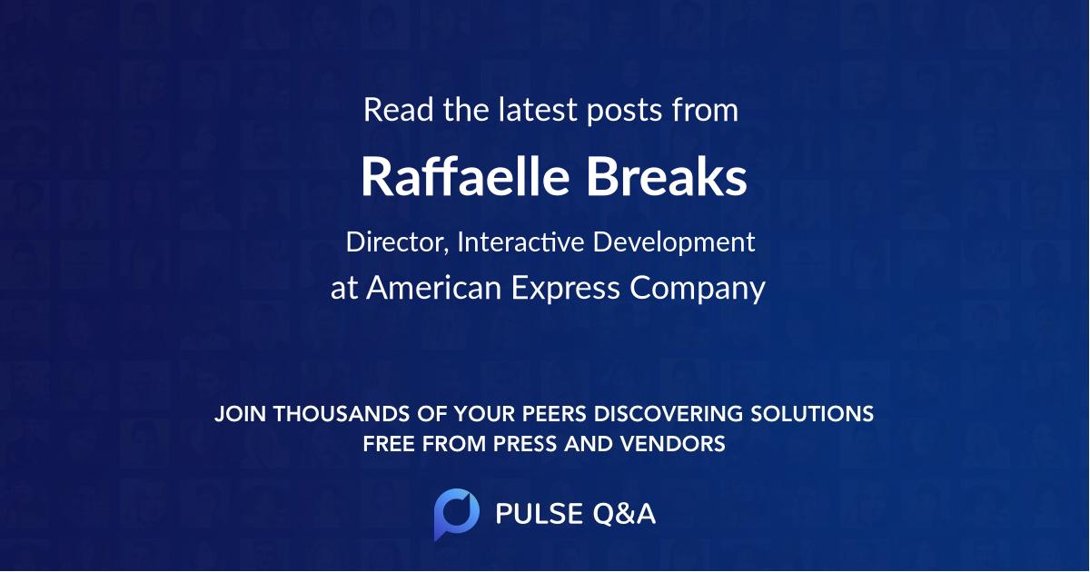 Raffaelle Breaks