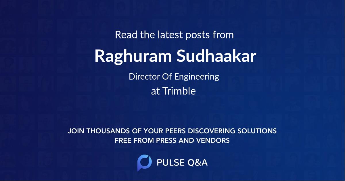 Raghuram Sudhaakar