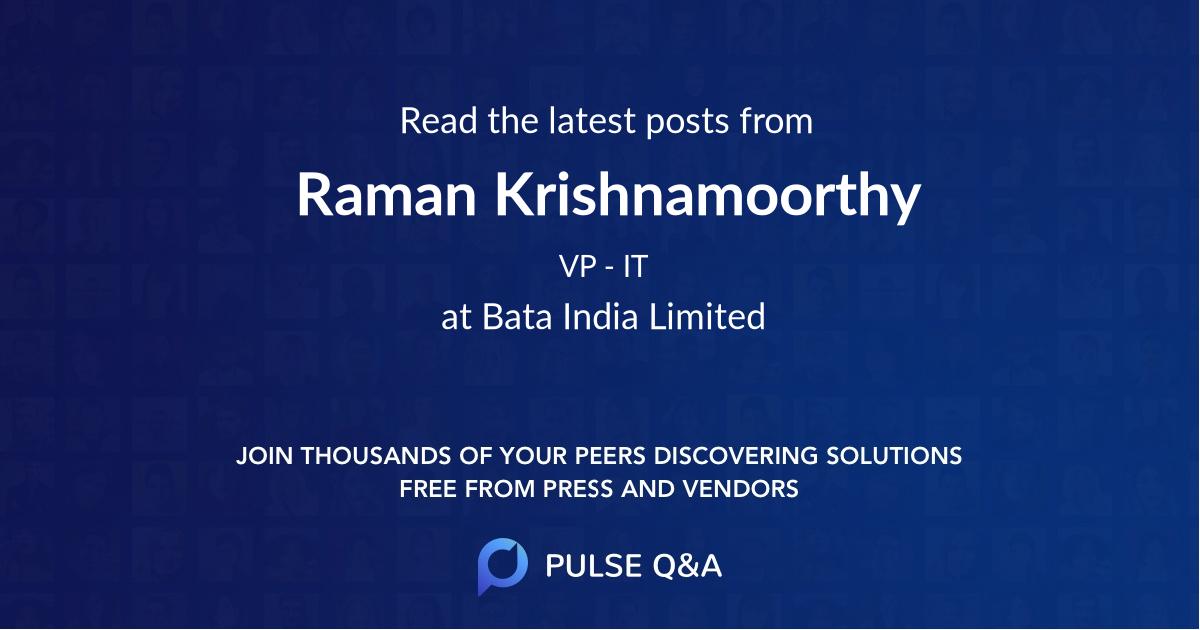 Raman Krishnamoorthy