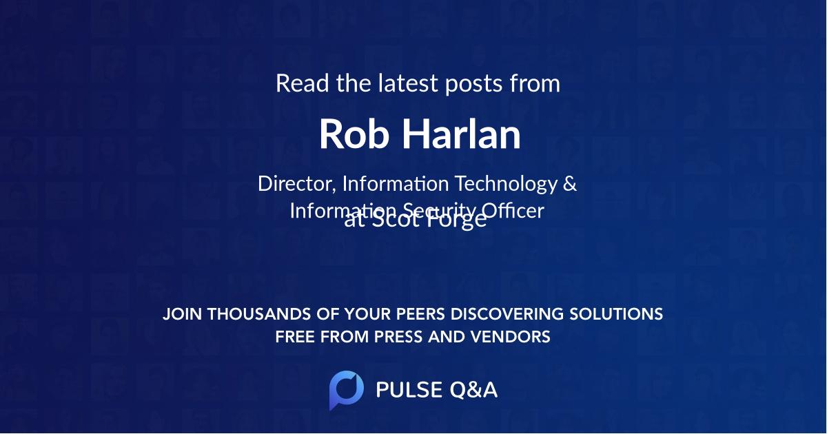 Rob Harlan