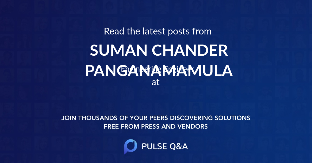 SUMAN CHANDER PANGANAMAMULA