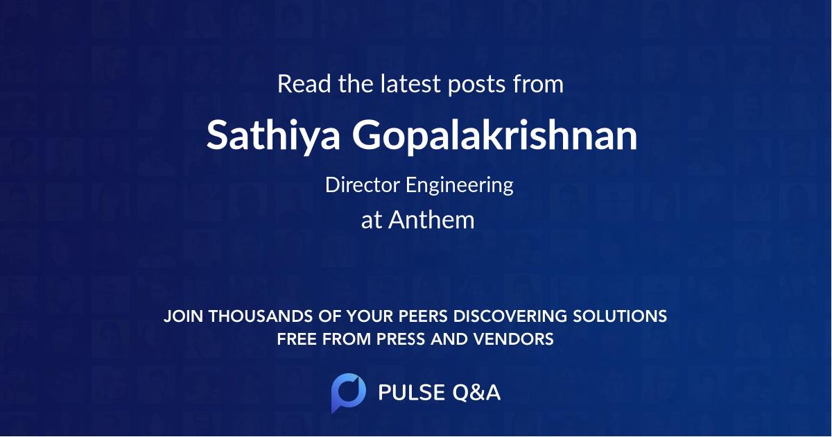 Sathiya Gopalakrishnan