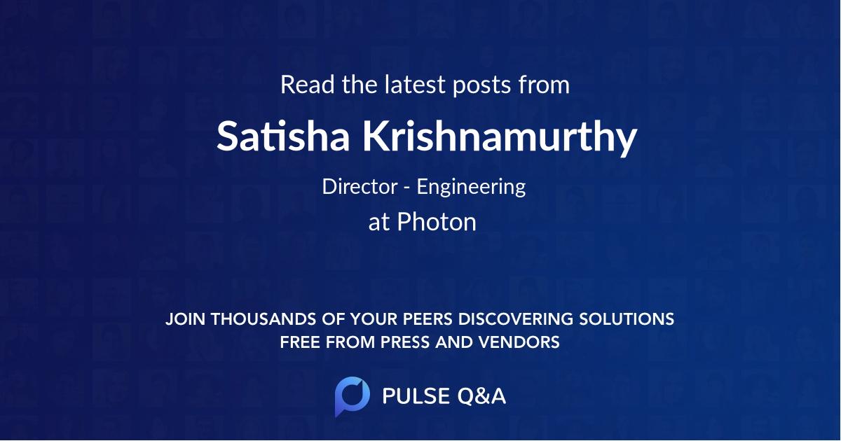 Satisha Krishnamurthy