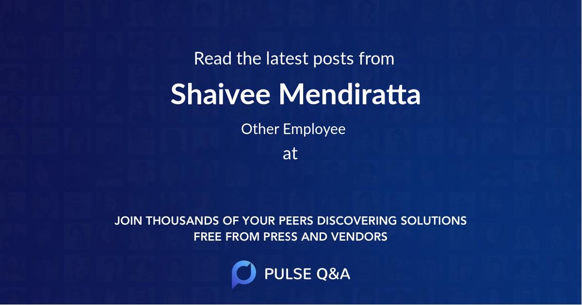 Shaivee Mendiratta