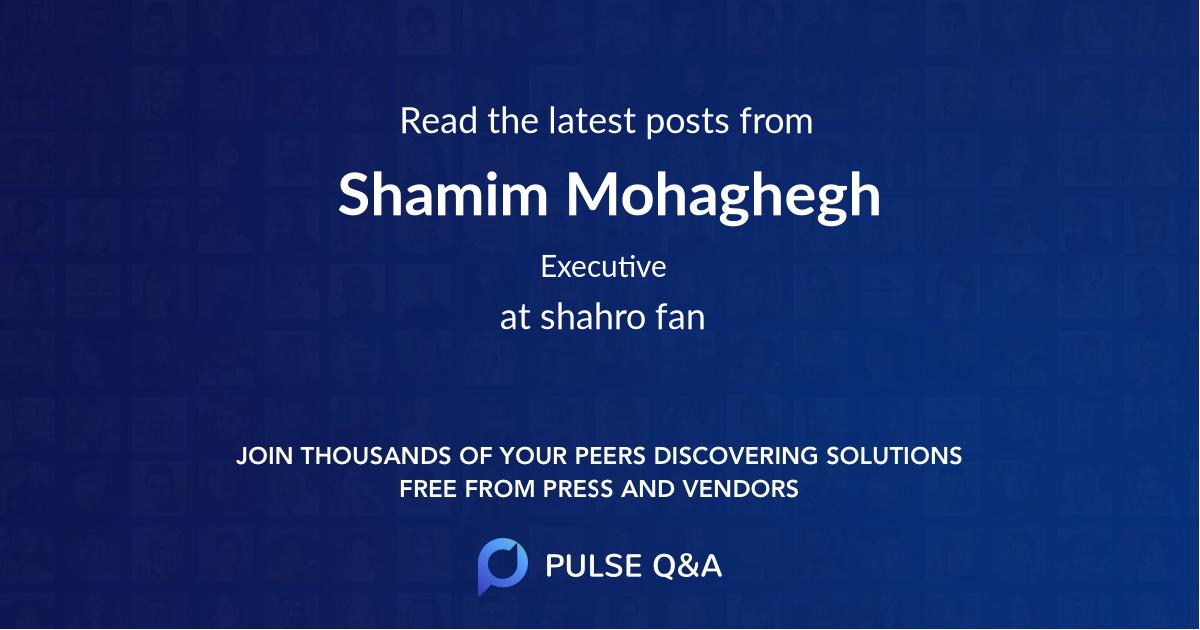 Shamim Mohaghegh