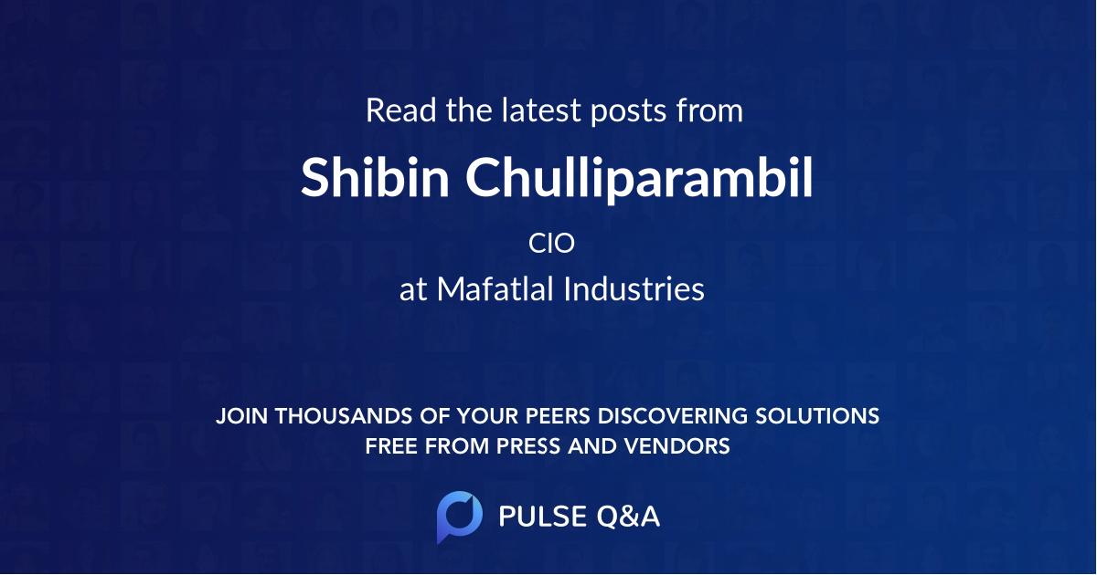 Shibin Chulliparambil