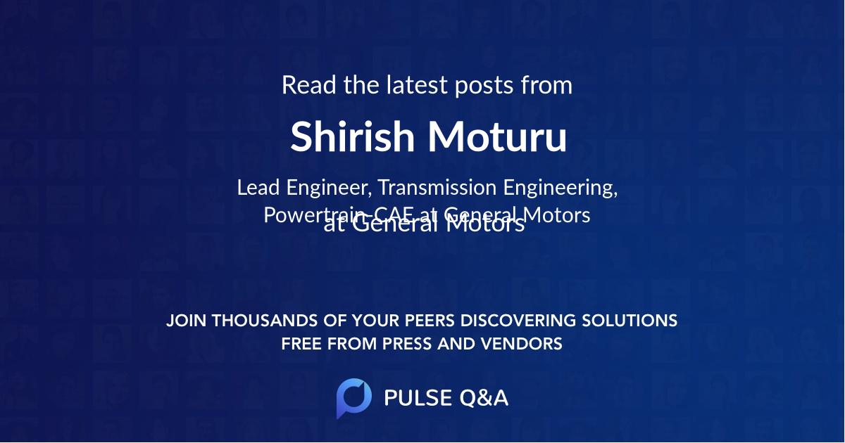Shirish Moturu
