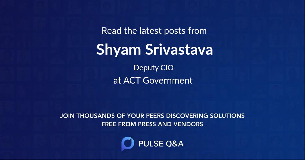 Shyam Srivastava