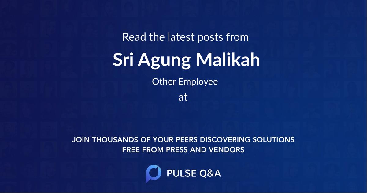 Sri Agung Malikah