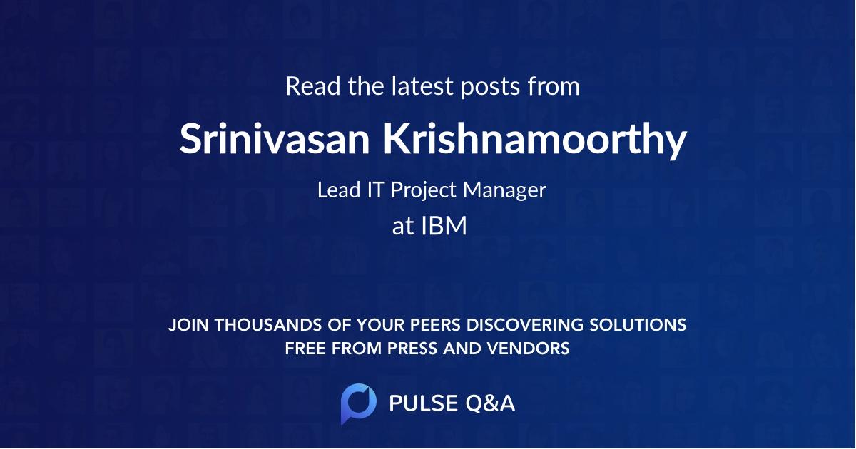 Srinivasan Krishnamoorthy