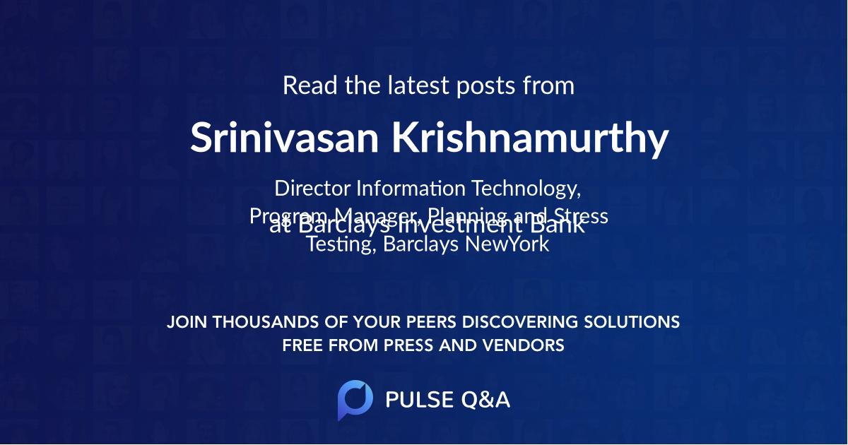 Srinivasan Krishnamurthy