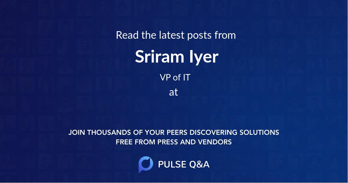 Sriram Iyer