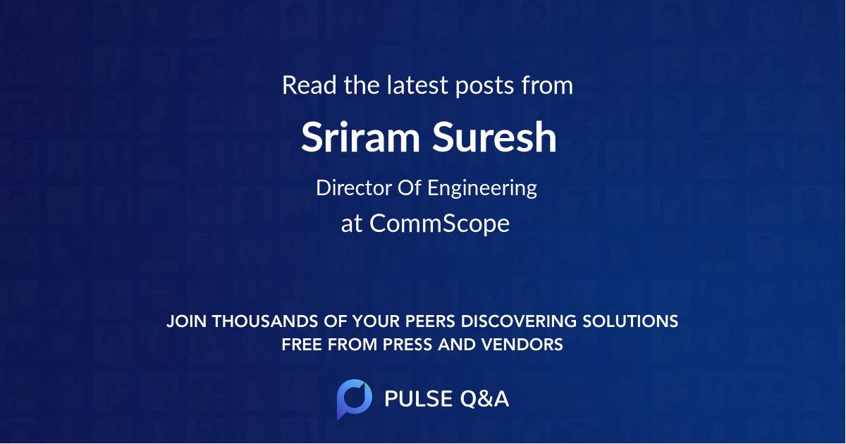 Sriram Suresh
