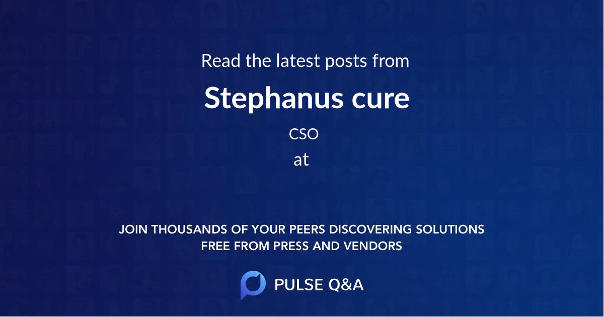 Stephanus cure