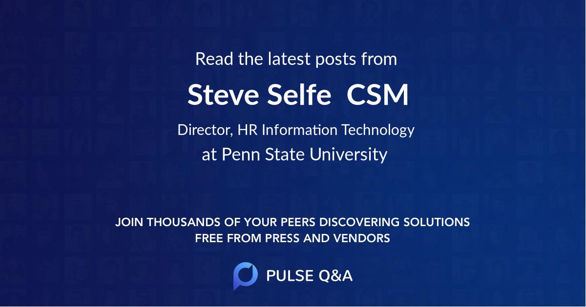 Steve Selfe  CSM