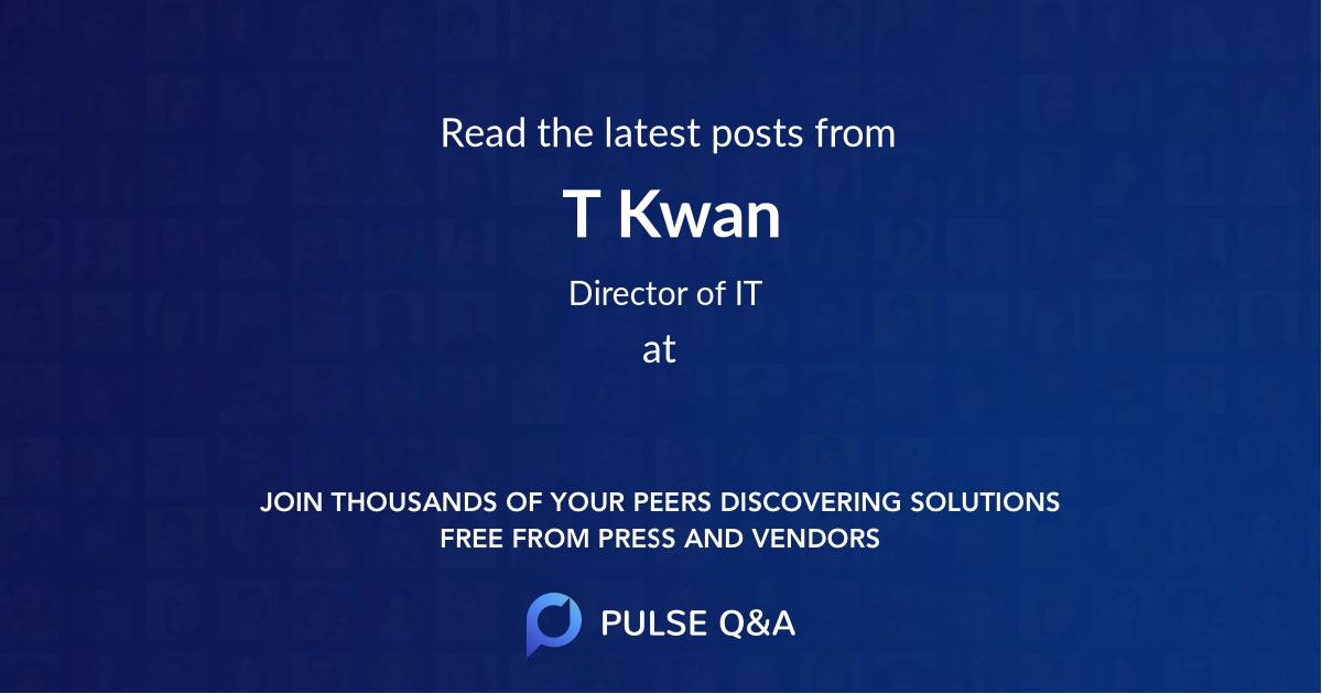 T Kwan