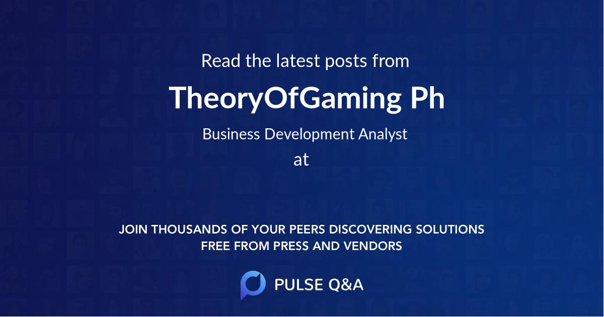 TheoryOfGaming Ph
