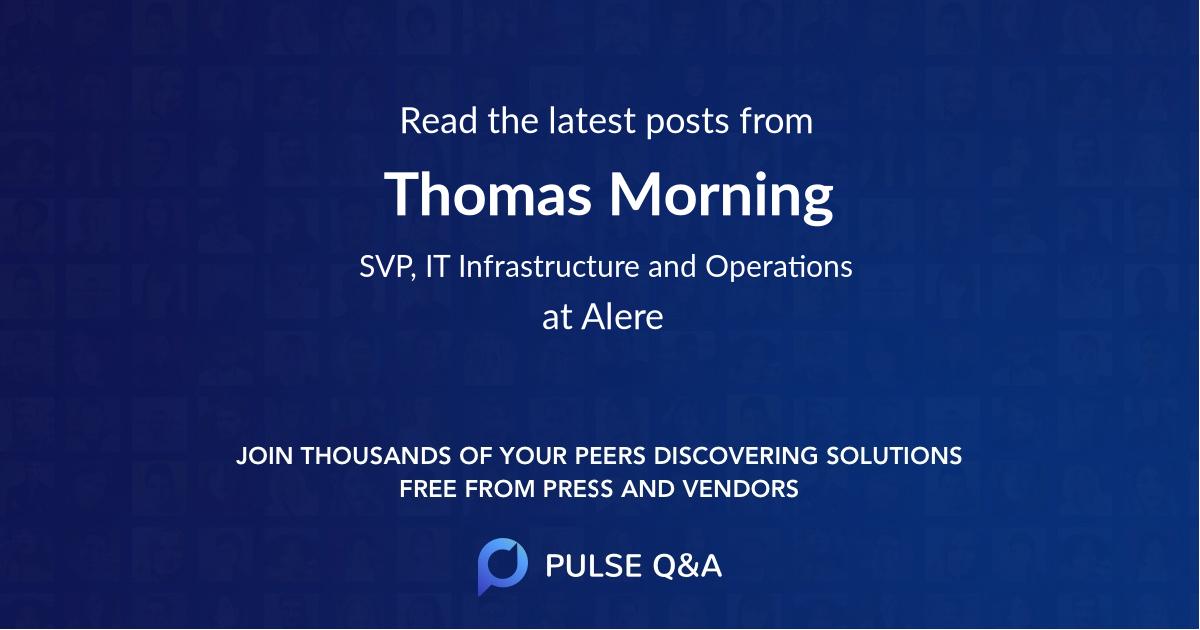 Thomas Morning