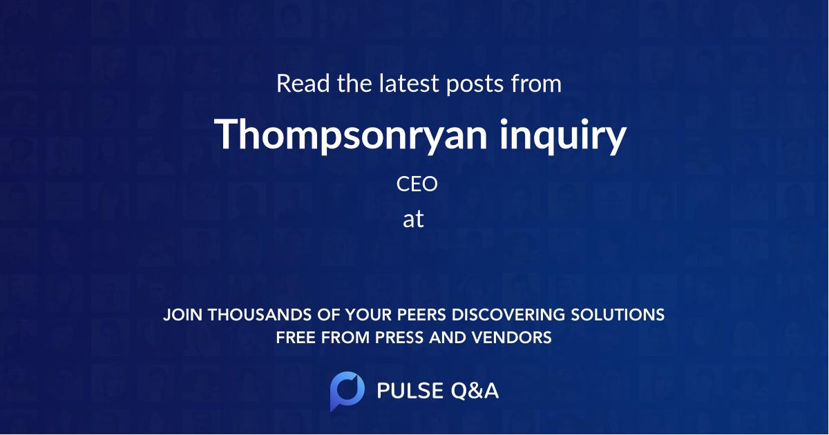 Thompsonryan inquiry