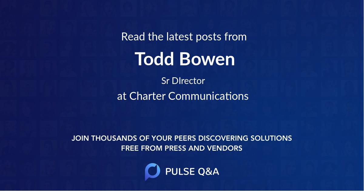 Todd Bowen