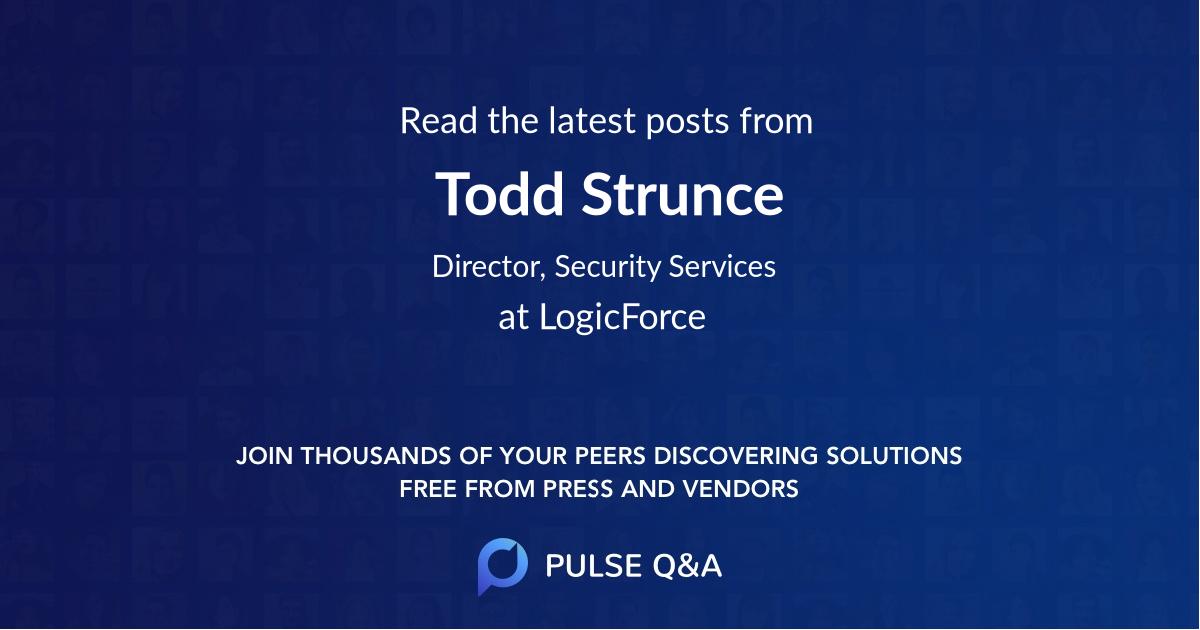 Todd Strunce
