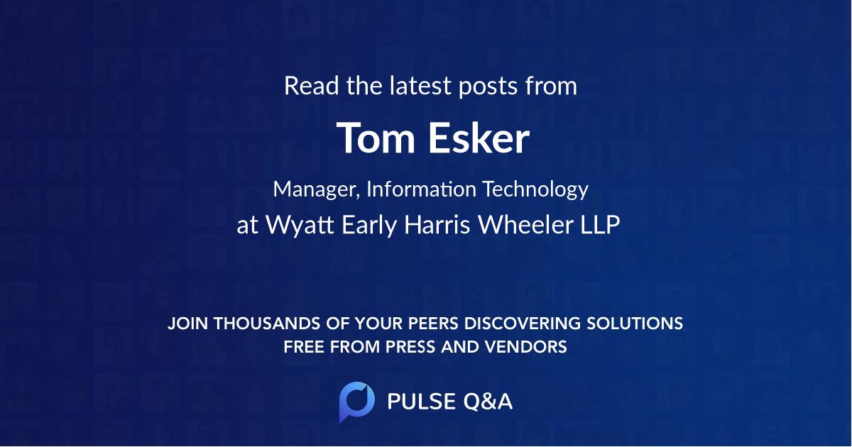 Tom Esker