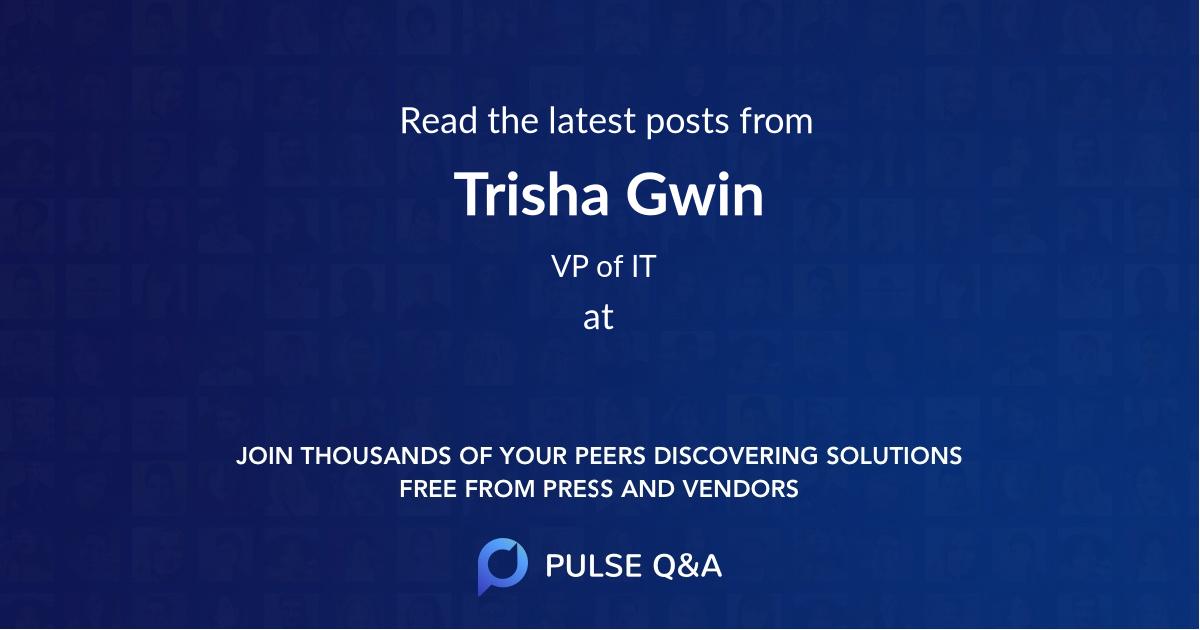 Trisha Gwin