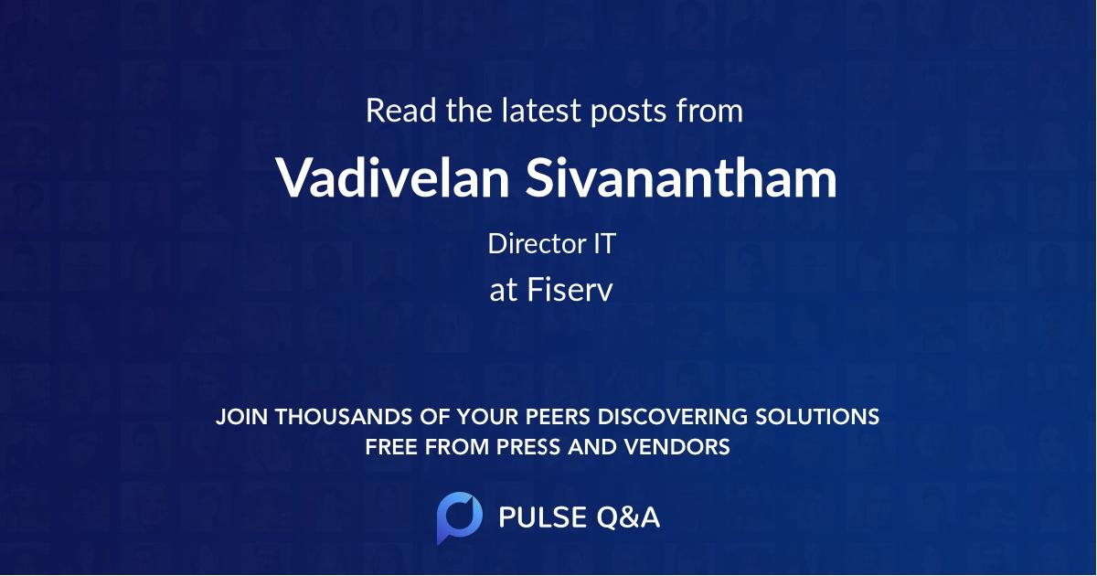 Vadivelan Sivanantham