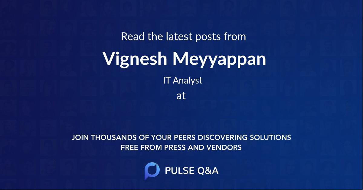 Vignesh Meyyappan