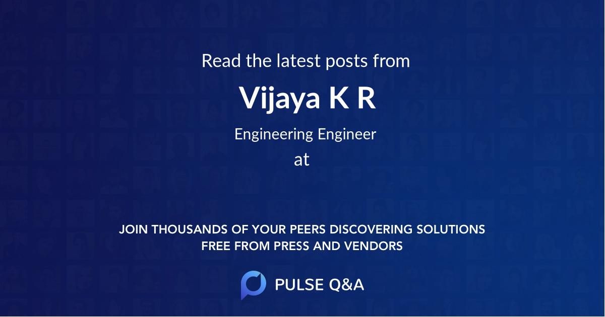 Vijaya K R