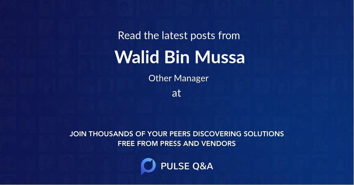 Walid Bin Mussa