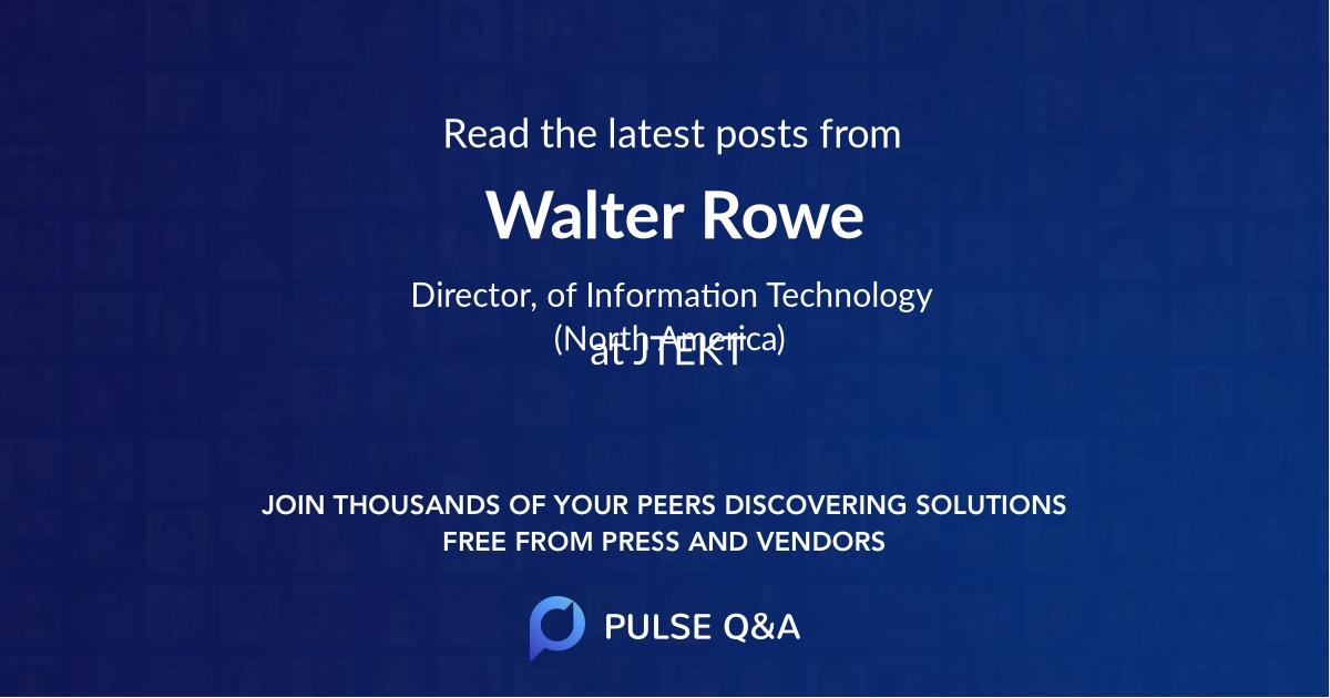 Walter Rowe