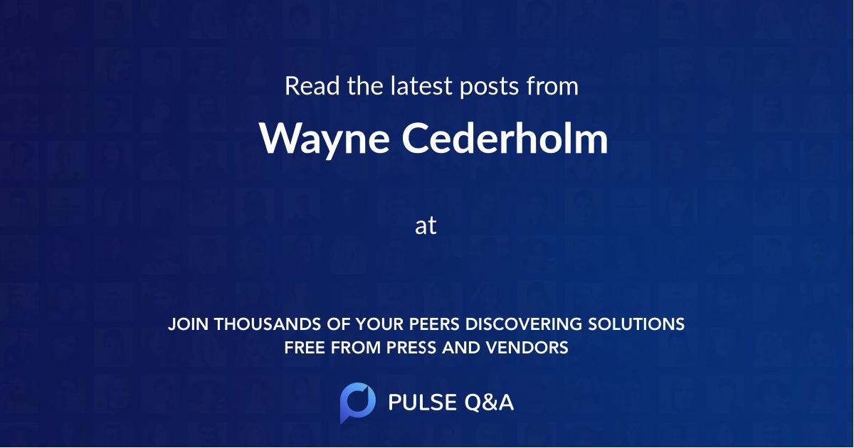 Wayne Cederholm