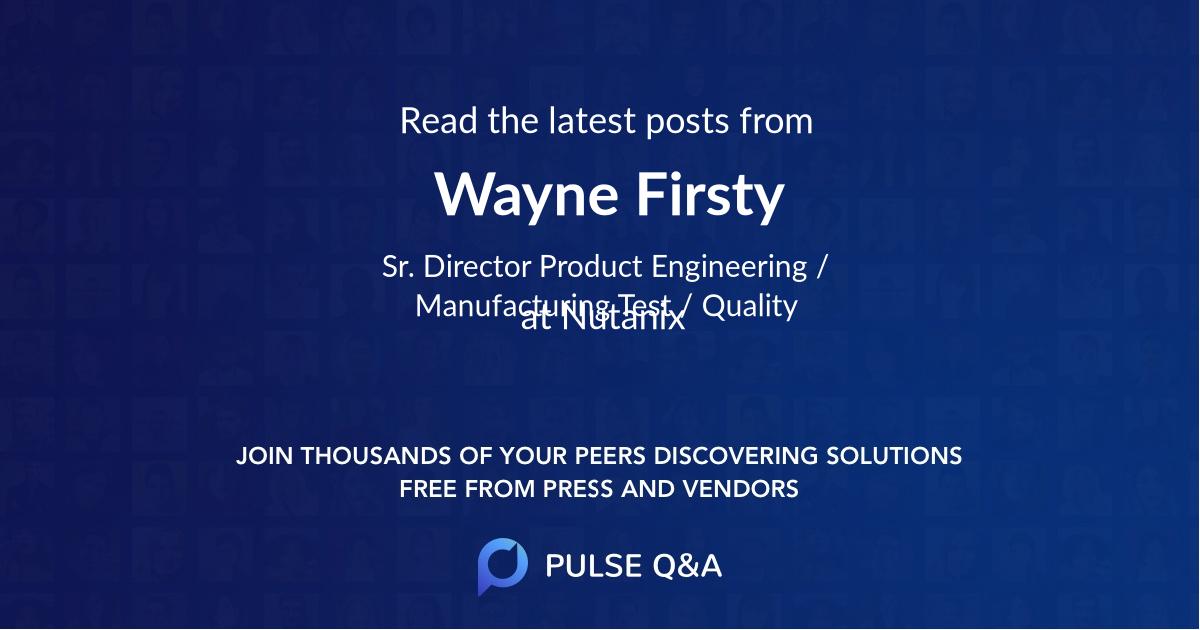 Wayne Firsty