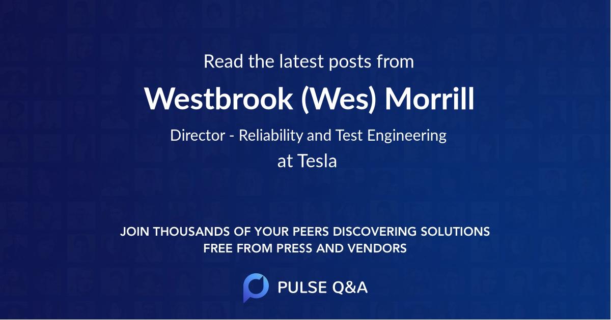 Westbrook (Wes) Morrill