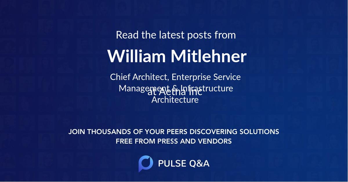 William Mitlehner