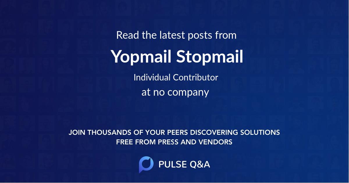 Yopmail Stopmail